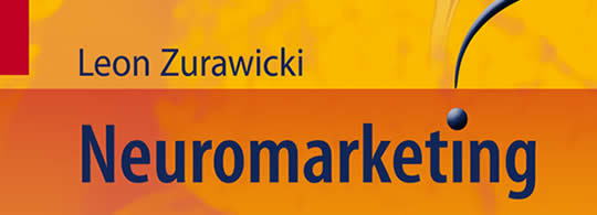 Neuromarketing by Leon Zurawicki