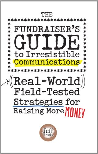 Fundraiser's Guide to Irresistible Communications