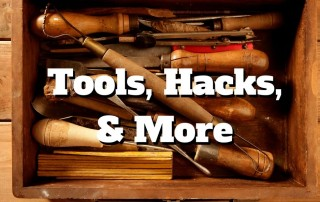 tools, hacks, more